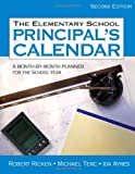 img - for By Robert Ricken - The Elementary School Principal's Calendar: A Month-by-Month Planner for the School Year: 2nd (second) Edition book / textbook / text book