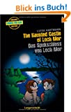 The Haunted Castle of Loch Mor - Das Spukschloss von Loch Mor (Englische Krimis f�r Kids)