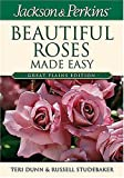 img - for Jackson & Perkins Beautiful Roses Made Easy: Great Plains Edition book / textbook / text book