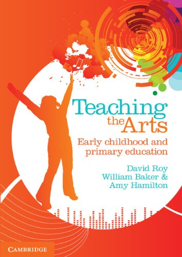 Teaching the Arts: Early Childhood and Primary Education