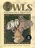 AUSTRALIAN OWLS, FROGMOUTHS AND NIGHTJARS.