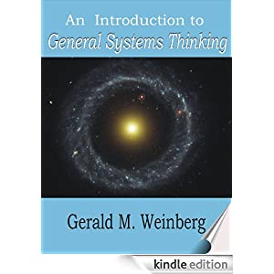 An Introduction to General Systems Thinking [Kindle Edition]