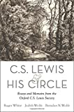 img - for C. S. Lewis and His Circle: Essays and Memoirs from the Oxford C.S. Lewis Society book / textbook / text book