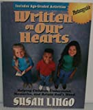img - for Written on Our Hearts: Helping Children Understand, Memorize, and Retain God's Word book / textbook / text book