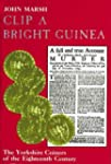 Clip a Bright Guinea:  The Yorkshire...