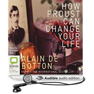 How Proust Can Change Your Life (Unabridged)
