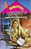 Kristy and the Missing Child (Babysitters Club Mysteries) (0590555170) by Ann M. Martin