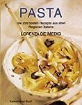 Pasta: Die 200 besten Nudelgerichte a...