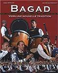 Bagad : Vers une nouvelle tradition