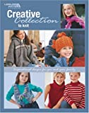 img - for Creative Collection To Knit: Inspirational Designs For You And Your Family (Leisure Arts #3851) book / textbook / text book