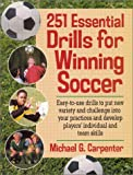 251 Essential Drills for Winning Soccer