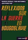 echange, troc Chesnais - Réflexions sur la guerre en Yougoslavie