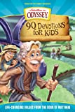 90 Devotions for Kids in Matthew: Life-Changing Values from the Book of Matthew (Adventures in Odyssey)
