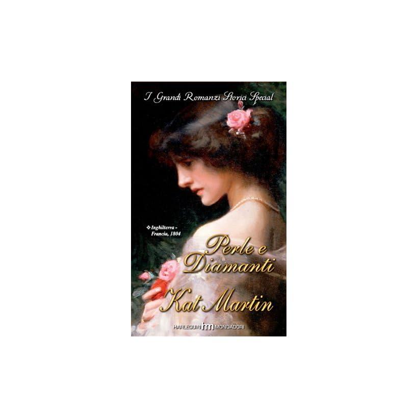 Perle e diamanti (Italian Edition) Kat Martin  Kindle