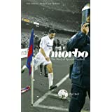 Morbo: The Story of Spanish Footballby Phil ball