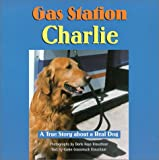 Gas Station Charlie