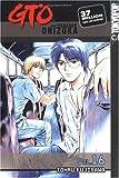 GTO: Great Teacher Onizuka, Vol. 16 (1591821401) by Fujisawa, Tohru