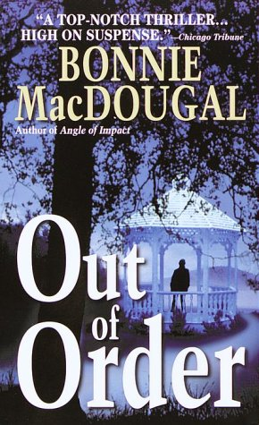 Out of Order, BONNIE MACDOUGAL