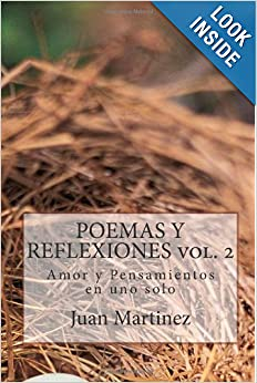 POEMAS Y REFLEXIONES vol. 2: Amor y Pensamientos en uno solo (Spanish