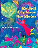 img - for Rachel Captures the Moon book / textbook / text book