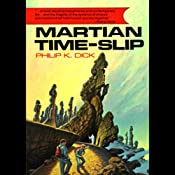 Martian Time-Slip | [Philip K. Dick]