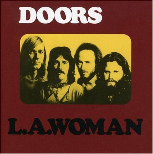 The Doors - L.A. Woman (Expanded) [40Th An - Zortam Music