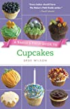 Baker's Field Guide to Cupcakes (Baker's FG)