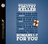 Romans 1 - 7 for You (Gods Word For You)