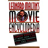 Leonard Maltin's Movie Encyclopedia: Career Profiles of More than 2000 Actors and Filmmakers, Past and Present...