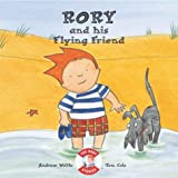Rory and His Flying Friend (Rory Stories)