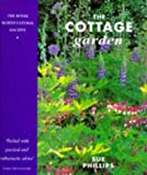 The Cottage Garden (Royal Horticultural Society Collection)
