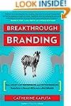 Breakthrough Branding: How Smart Entr...