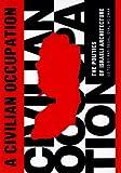 A Civilian Occupation: The Politics of Israeli Architecture