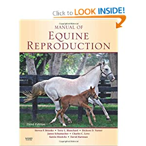 Manual of Equine Reproduction [Paperback]