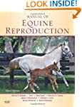 Manual of Equine Reproduction