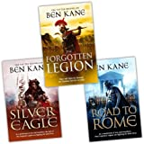 Ben Kane Ben Kane Forgotten Legion Chronicles 3 Books Collection Pack Set RRP: £22.97 (The Silver Eagle, The Road to Rome, The Forgotten Legion)