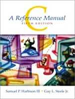 C: A Reference Manual: United States Edition