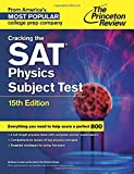 img - for Cracking the SAT Physics Subject Test, 15th Edition (College Test Preparation) book / textbook / text book