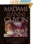 Madame Guyon Experiencing God