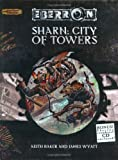 Sharn: City Of Towers (Dungeons and Dragons;Eberron)(Keith Baker/James Wyatt)