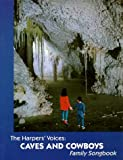 Caves and Cowboys : Family Song Book (Volume 1) (Harper's Voices, Vol 1)