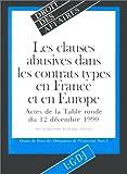 echange, troc Types France - Les Clauses abusives dans les contrats types en France et en Europe: Actes de la table ronde du 12 décembre 1990