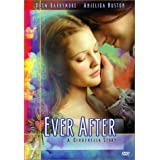 Ever After - A Cinderella Story ~ Drew Barrymore