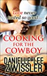 Cooking for the Cowboy (Cowboys & Cow...
