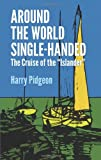 img - for Around the World Single-Handed: The Cruise of the