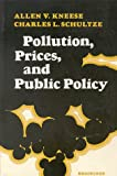 img - for Pollution, Prices, and Public Policy: A Study Sponsored Jointly by Resources for the Future, Inc. and the Brookings Institution book / textbook / text book