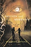Shannon Delany Secrets and Shadows (13 to Life)