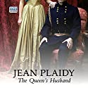 The Queen's Husband Audiobook by Jean Plaidy Narrated by Jilly Bond