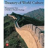 Monumental Sites: Treasury of World Culture Series UNESCO World Heritage (v. 2) ~ Valerio Terraroli