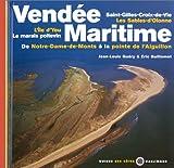 Vend�e maritime : De Notre-Dame-de-Monts � la pointe de l'Aiguillon